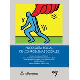 Libro Psicología Social De Los Problemas Sociales