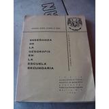 Libro Enseñanza De Geografia En La Escuela Secundaria