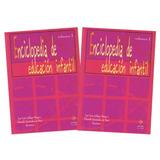 Enciclopedia De Educación Infantil Vol. I Y Ii