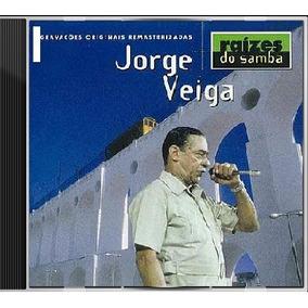 Cd / Jorge Veiga = Raízes Do Samba - 20 Sucessos - (lacrado)