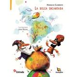 La Bolsa Encantada, H Clemente, Editorial Estrada Azulejitos