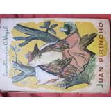 Constancio Vigil Juan Pirincho Ilust Ribas Microcentro