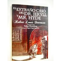 El Extraño Caso Del Dr. Jekyll Y Mr. Hyde, Stevenson