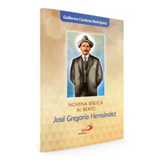 Novena Bíblica Al Beato José Gregorio Hernández