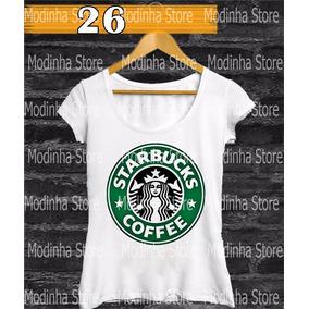 Blusa Starbucks Feminina Café Coffe Estampa Roupas Moda Look