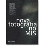 Nova Fotografia No Mis: 2012-2013 - Coleção Exposições