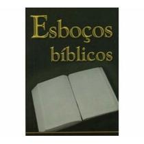 Esboços E Estudos Bíblicos Mais De 2.000