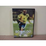Dvd Ronaldo - O Fenômeno - Documentário Extremamente Raro