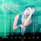 Cd Paula Fernandes - Amanhecer Envelope