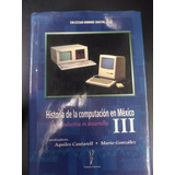 Historia De La Computación En México Iii