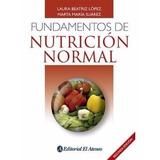 Fundamentos De Nutricion Normal Lopez Suarez 2 Ed
