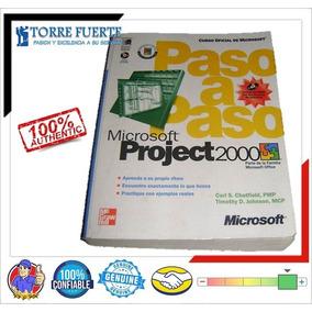 Manual Usuario Paso A Paso Microsoft Project 2000 En Fisico