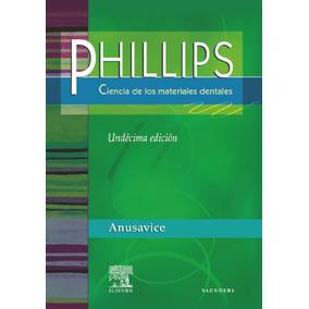 Phillips. Ciencia De Los Materiales Dentales(libro Estomatol
