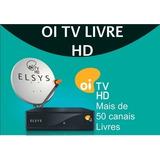 Tv Digital Oi Livre Hd - 33 Canais Sem Assinatura - Globo Hd