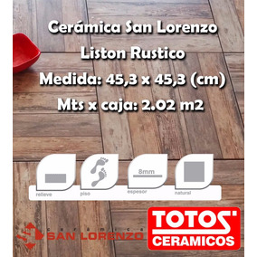 Ceramica Liston Rustico 45,3x45,3 1ra (simil Madera) Totos