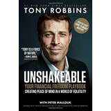 Unshakeable: Your Financial Freedom Playbook Tony Robbins