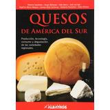 Quesos De America Del Sur Produccion; Varios Autores