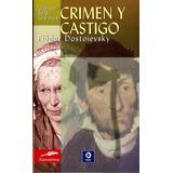 Crimen Y Castigo / Fiódor Dostoievsky / Edimat