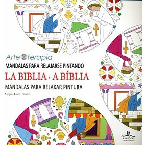 La Biblia, Mandalas Para Relajarse Pintando