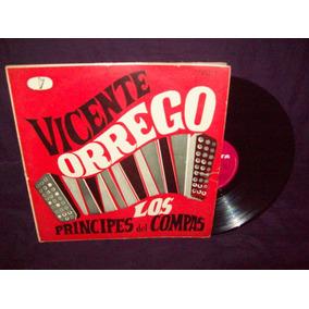 Vicente Orrego Vinilo Lp Los Principes Del Compas
