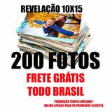 Revelação 200 Fotos 10x15 Profissional Frete Grátis Todo Br