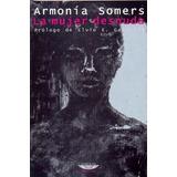 La Mujer Desnuda - Armonía Somers
