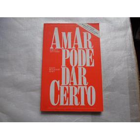 Livro Amar Pode Dar Certo Shinyiashiki Ed 1988 Frete R$ 9,00