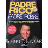 Libro Padre Rico Padre Pobre + Envío Gratis