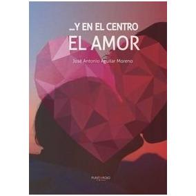 ...y En El Centro El Amor; José Antonio Aguilar Envío Gratis