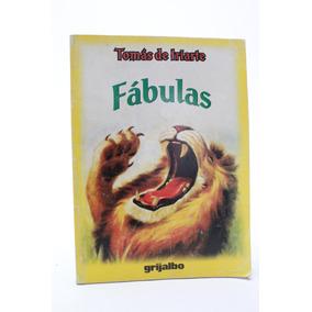 Fabulas Tomas De Iriarte Editorial Grijalbo F1