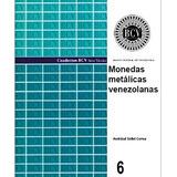 Libro - Monedas Metálicas Venezolanas - Para Coleccionistas