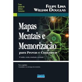 Mapas Mentais E Memorizacao Para Provas E Concursos - Impetu