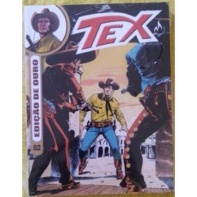 Tex N° 82 Edição De Ouro -ao Sul Do Rio Grande. Tem 228 Pág
