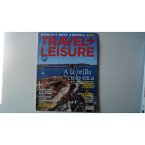Revista Travel Leisure A La Orilla Del Cielo Inca