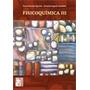 Fisicoquimica 3 - Editorial: Maipue