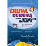 Livro Chuva De Ideias Para O Ministério Infantil - Novo