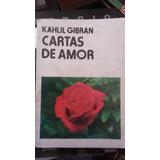 Libro Khalil Gibran Cartas De Amor