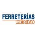Ferreterias Mexico
