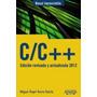 C/c++. Edición Revisada Y Actualizada 2012 (manuales Impre