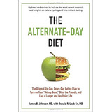 Livro The Alternate-day Diet Revised: The Original Up-day,