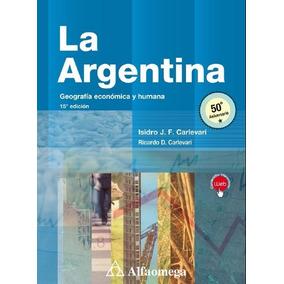 Libro La Argentina Geografía Económica Y Humana Carlevari