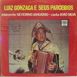 Lp Luiz Gonzaga E Seus Parceiros João Silva Canta Severino J