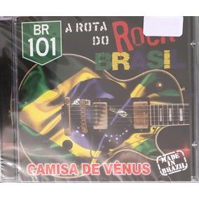 Cd Camisa De Vênus - A Rota Do Rock (original E Lacrado)