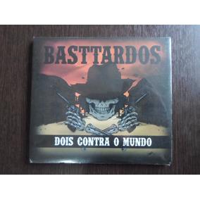 Cd Bastardos - Dois Contra O Mundo / Frete + 5,00