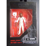 Star Wars Black Series - Admiral Ackbar 3.75 Episodio 6 Nuev