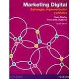 Marketing Digital 5ed. -estrategia/implementacion/practica-