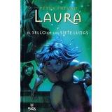 Laura Y El Sello De Las Siete Lunas Freund Nuevo