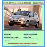 Manual De Taller Hyundai Getz 2000-10 Motor 1.1,.1.3,1.5,1.6