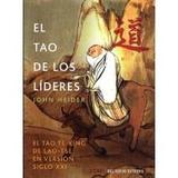 Tao De Los Líderes, El; John Heider