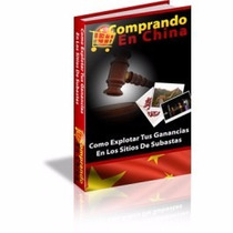 Libro Comprando En China Compra Y Revende En Mercado Libre